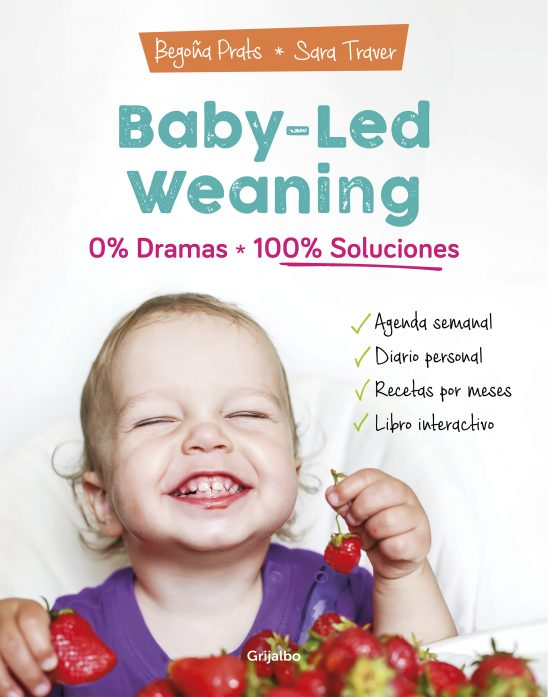 baby-led weaning 0 dramas 100 soluciones